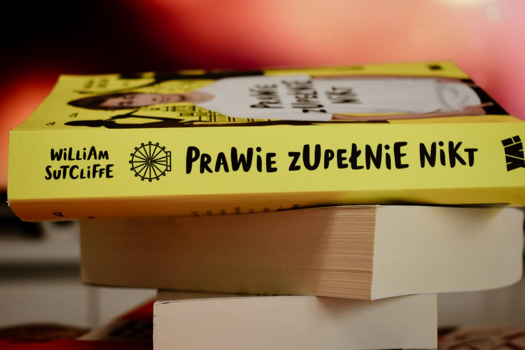 prawie zupełnie nikt, william sutcliffe, książki młodzieżowe, książka młodzieżowa, bookaholic, book, books, książki, książki 2020,