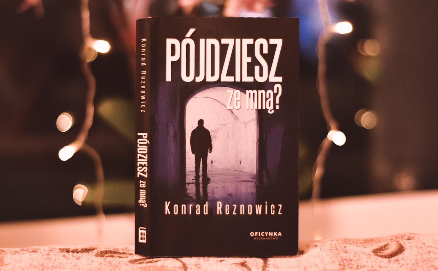 Konrad Reznowicz - Pójdziesz ze mną?
