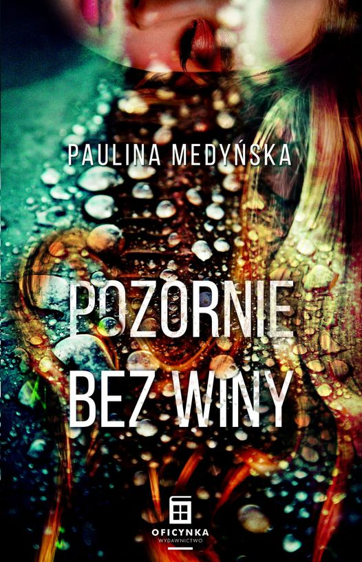 Paulina Medyńska - Pozornie bez winy. Recenzja